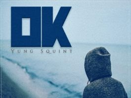 "DOWNLOAD: Yung Squint – ""OK"""
