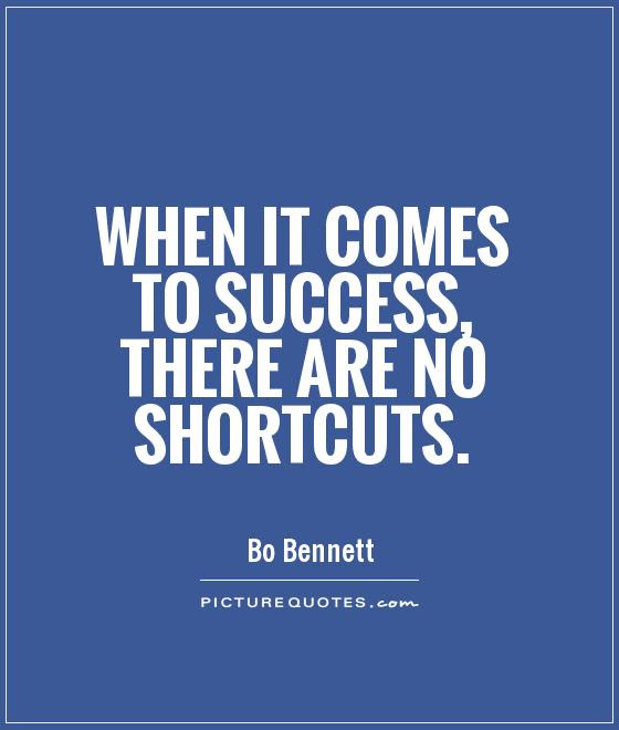 Quotes About Taking Shortcuts 37 Quotes