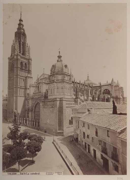 Catedral de Toledo y Casa del Deán de Toledo hacia 1884. Fotografía de Jean Laurent.