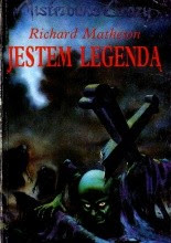 "Richard Matheson ""Jestem legendą"""