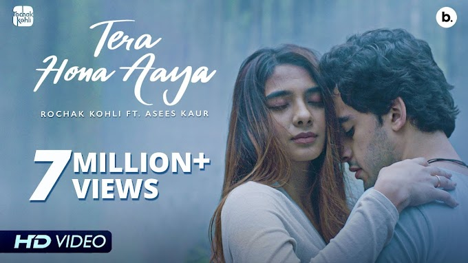 Tera Hona Aaya Lyrics - Kohli and Asees Kaur