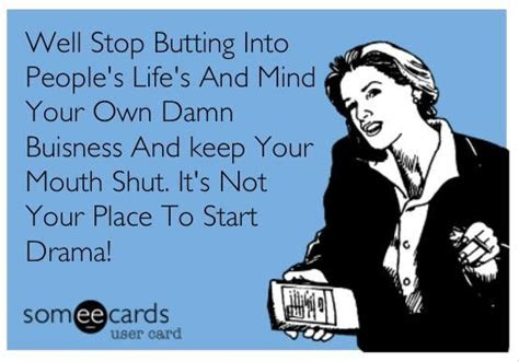 Mind Your Own Business Quotes Ecard