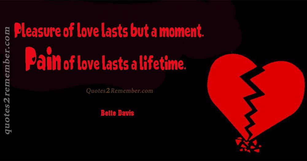 Pleasure Of Love Lasts Quotes 2 Remember