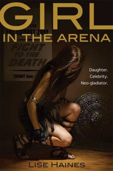 Girl In The Arena: A Novel Containing Intense Prolonged Sequences Of Disaster And Peril