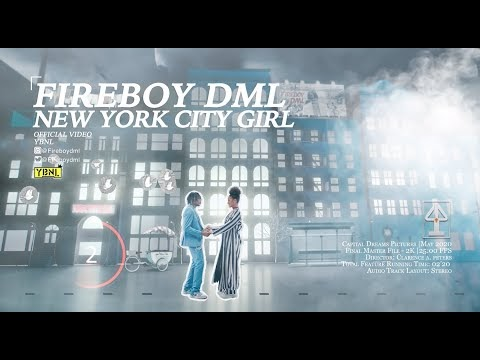 New York City Girl by Fireboy DML Music Video