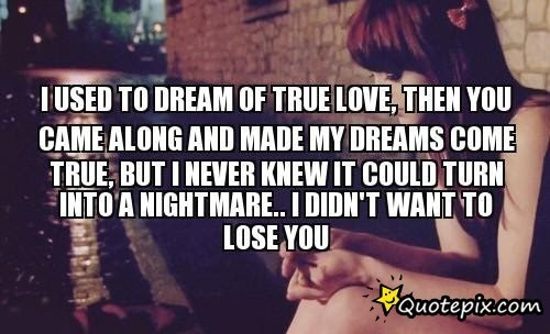 Quotes About Dreams Never Come True 43 Quotes