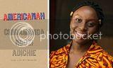 Chimamanda Ngozi Adichie's 'Americanah' Celebrates the Dynamic African Identity