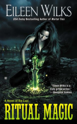Ritual Magic (A Novel of the Lupi) by Eileen Wilks