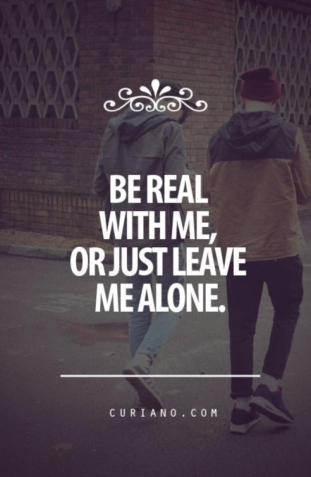 Quotes About Leave Me Alone 176 Quotes