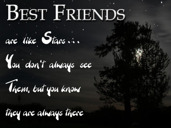 Best Friends Are Like Starsyou Dont Always See Them But You Know