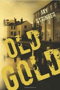 Old Gold by Jay Stringer