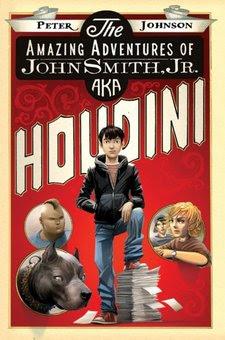 Amazing Adventures of John Smith, Jr. AKA Houdini