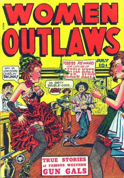 gentlemanlosergentlemanjunkie:  Women Outlaws, July 1948. (via Dull Tool Dim Bulb: Women Outlaws Seduce the Innocent Ladies of the Lurid West!)