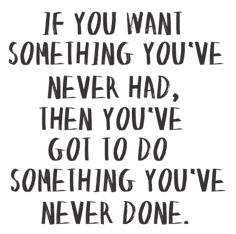 Quotes About Trying Something New 75 Quotes