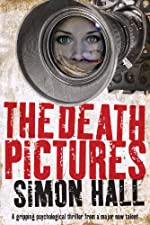 The Death Pictures by Simon Hall