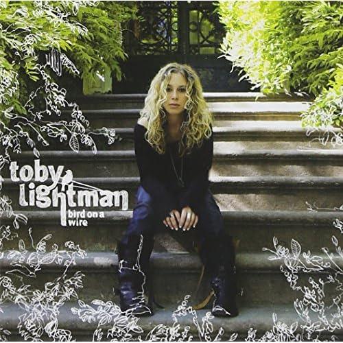 Bird on a Wire - Toby Lightman