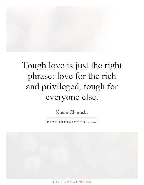 Tough Relationship Quotes Tough Love Quotes Quotesgram