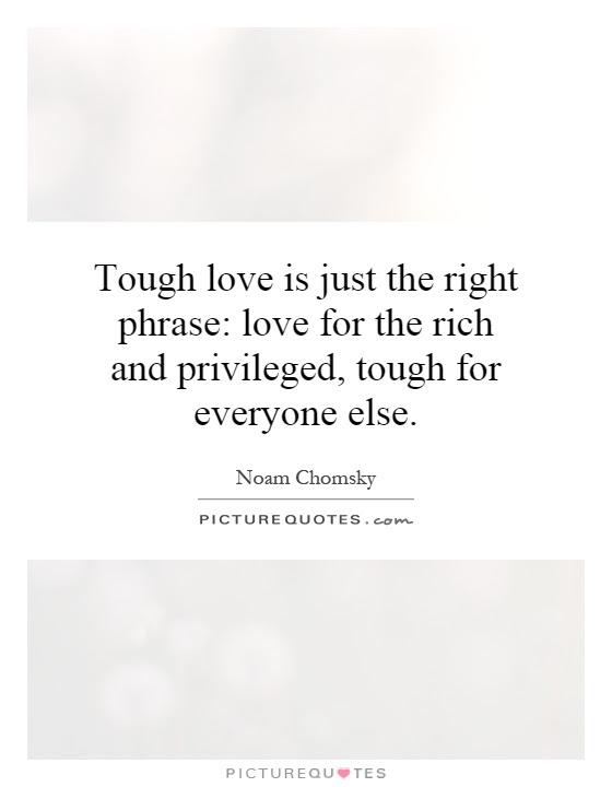Tough Relationship Quotes Tough Love Quotes Quotesgram