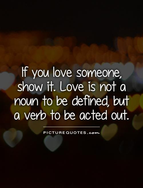 If You Love Someone Quotes Sayings If You Love Someone Picture
