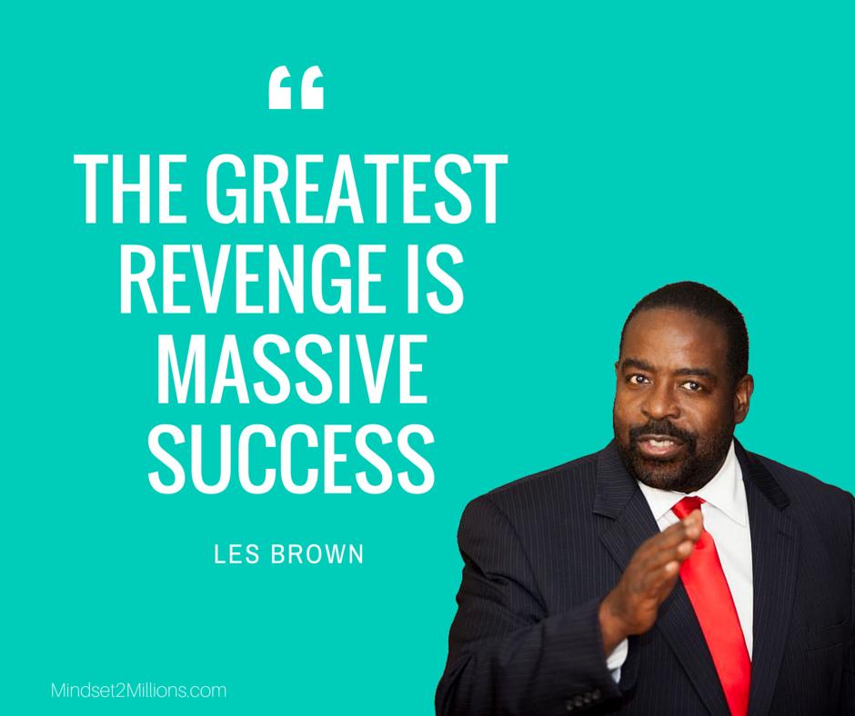 55 Motivational Les Brown Quotes Mindset2millions