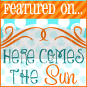 Featured on...Here Comes the Sun