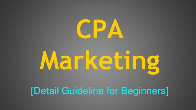CPA Marketing Full Guide for Beginners