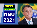 PRESIDENTE JAIR BOLSONARO DISCURSA NA 76ª ASSEMBLEIA GERAL ONU - 21/09/2021