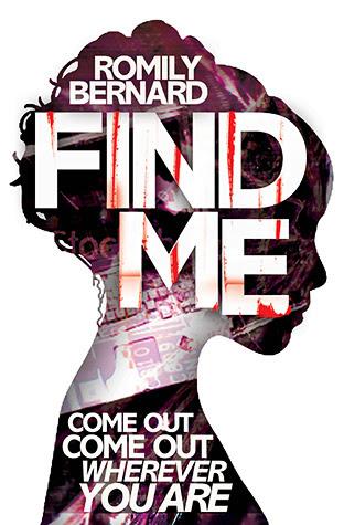 Resultado de imagen para romily bernard find me