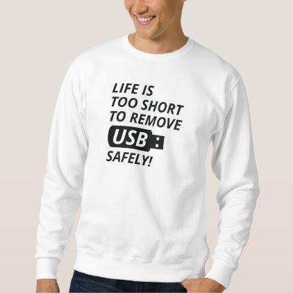 Remove USB Safely Sweatshirt