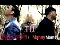 TU | Gabriel y Vicky Ft. Manny Montes