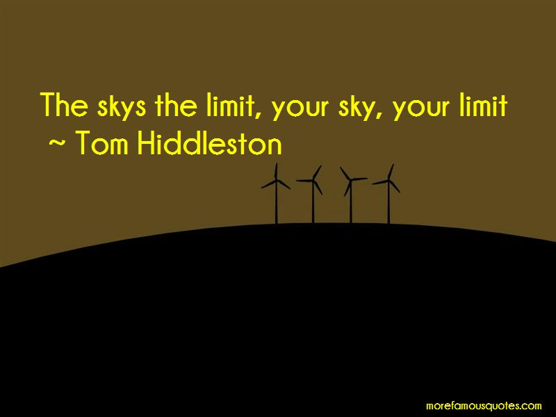 Skys My Limit Quotes Top 2 Quotes About Skys My Limit From Famous