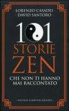 101 Storie Zen che Non ti Hanno mai Raccontato
