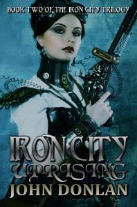 Iron City Eprising by John Donlan
