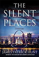 The Silent Places by James Patrick Hunt