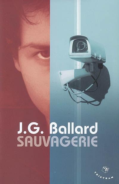 """""""Sauvagerie"""" de JG Ballard (Tristram)"""