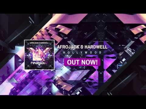 Afrojack & Hardwell - Hollywood