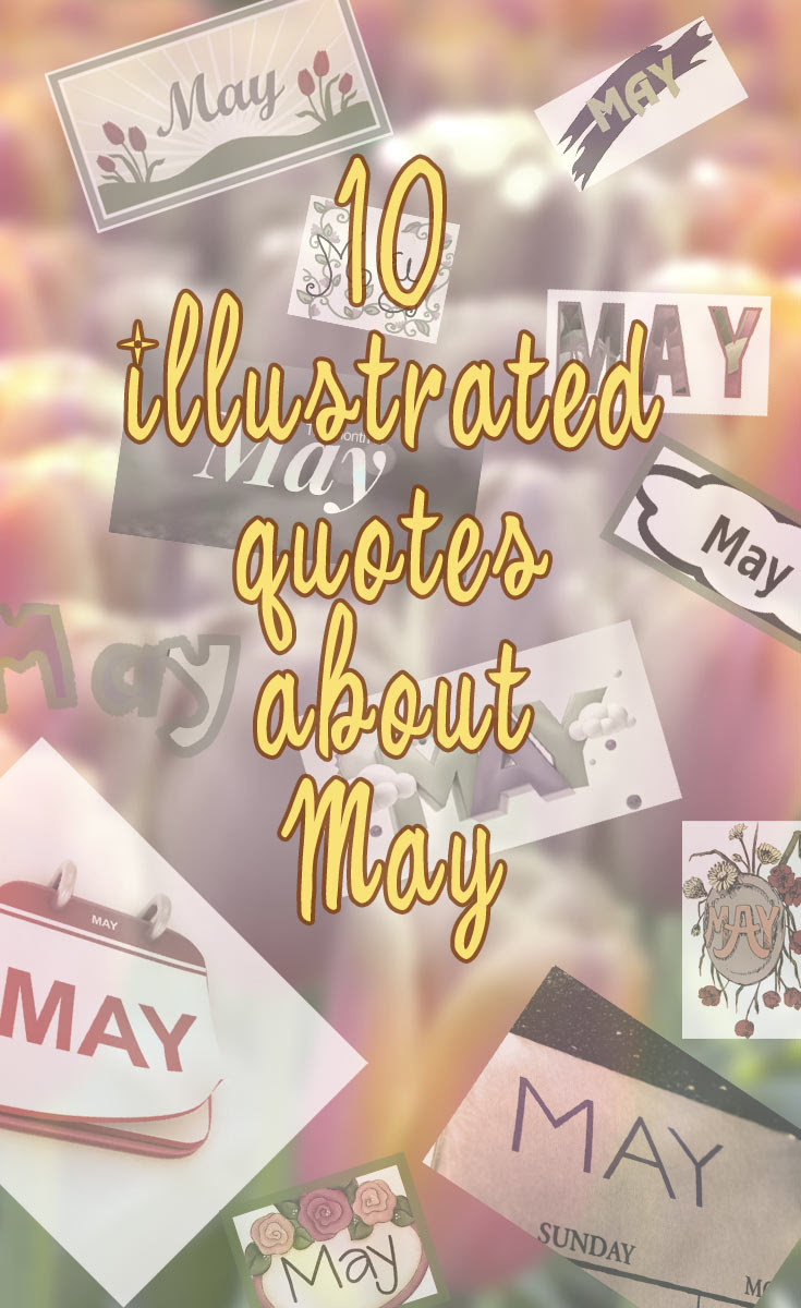 Ten Illustrated Inspiring Quotes About May Only Awesome Top