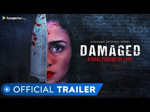 Damaged Hindi Movie Trailer