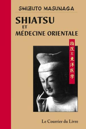 Telecharger Shiatsu Et Medecine Orientale Livre Ebook France