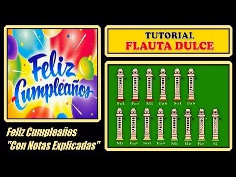 Flauta Dulce Con Notas Explicadas Feliz Cumpleanos Notas Para