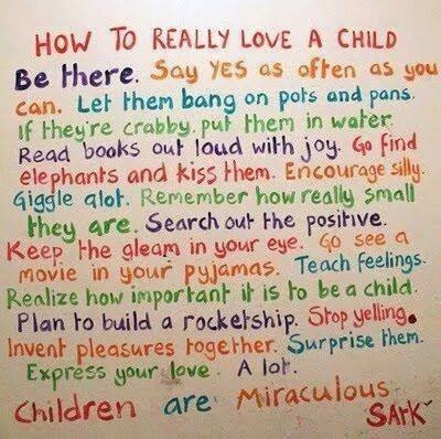Motivational Monday Quotes How To Really Love A Child Positive