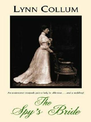 book cover of   The Spy's Bride   by  Lynn Collum