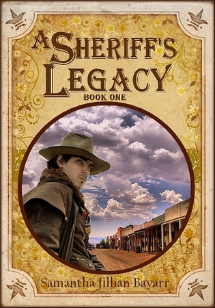 A Sheriff's Legacy: Book One