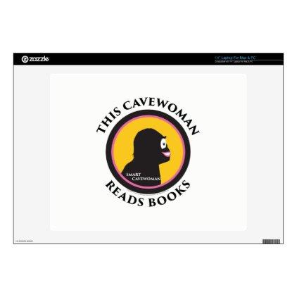 "14"" Laptop Mac/PC Skin Smart Cavewoman Reads Books 14"" Laptop Skin"