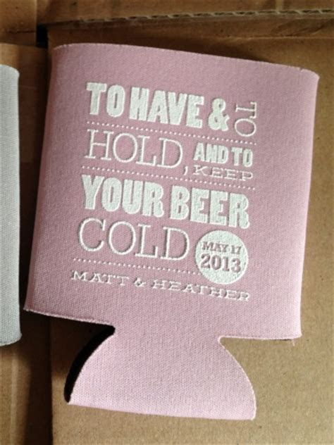 To Have and To Hold and Keep Your Beer Cold Wedding