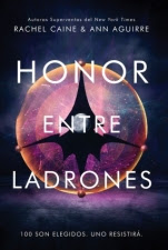 Honor entre ladrones (primera parte de la saga) Rachel Caine, Ann Aguirre