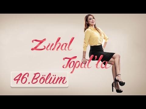 Zuhal Topal'la 47.Bölüm İzle 26.10.2016 Tek Parça Seyret