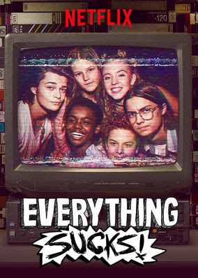 Everything Sucks! - Season 1