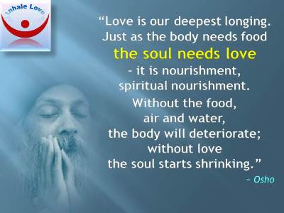 Osho On Love Love Yourself Free Love Inhale Love Osho