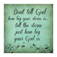Don't Tell God How Big your Storm Is Quote Gallery Wrapped Canvas